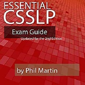 Essential CSSLP Exam Guide: Updated for the 2nd Edition