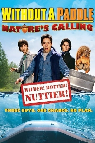 Without A Paddle Natures Calling 2009 1080p BluRay x264-Japhson