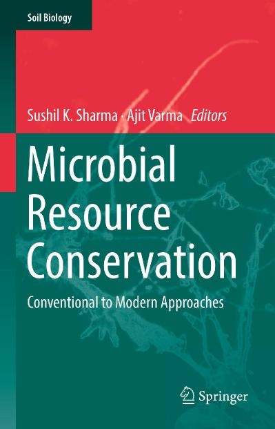 Microbial Resource Conservation Conventional to Modern Approaches