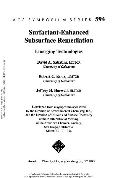Surfactant-Enhanced Subsurface Remediation  Emerging Technologies