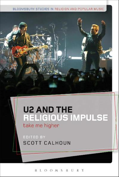 U2 and the Religious Impulse Take Me Higher