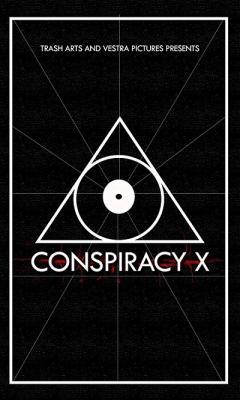 Заговор Икс / Conspiracy X (2018) WEBRip 720p | LakeFilms