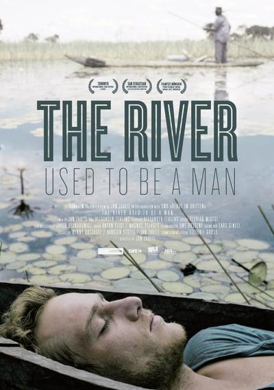 The River Used To Be A Man 2011 720p BluRay H264 AAC-RARBG