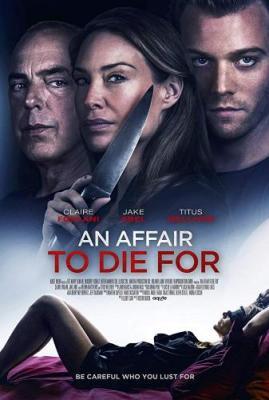 Отдать жизнь за любовника / An Affair to Die For (2018) WEB-DL 1080p | HDRezka Studio