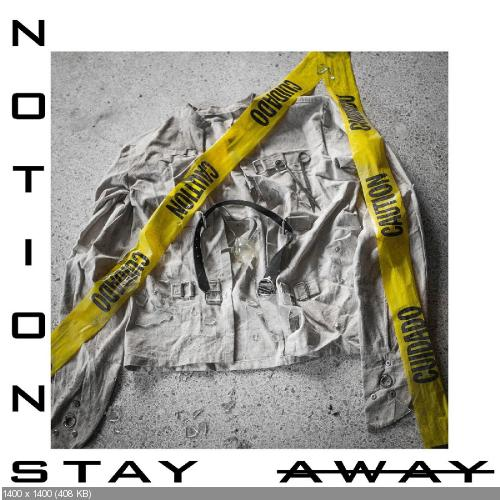 Notions - Stay Away (2019)