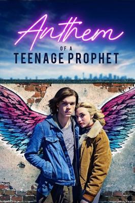 Гимн подростка-провидца / Anthem of a Teenage Prophet (2018) WEB-DL 1080p | HDRezka Studio