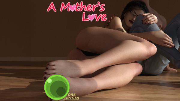 A Mother s Love. [Ren Py] [InProgress, Part 1-5] (OrbOrigin) [uncen] [2019, 3DCG, Animated, Male protagonist, NTR, Romance, Deal, Vaginal, Oral, TitJob, Groping, Voyeur, Not very big tits] [eng]