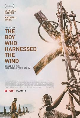 Мальчик, который обуздал ветер / The Boy Who Harnessed the Wind (2019) WEBRip 720p | LakeFilms