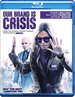 Наш бренд – кризис / Our Brand Is Crisis (2015) Blu-Ray 1080р