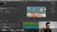Adobe After Effects: базовый уровень. Гибридный курс. Занятие №1 (2019)