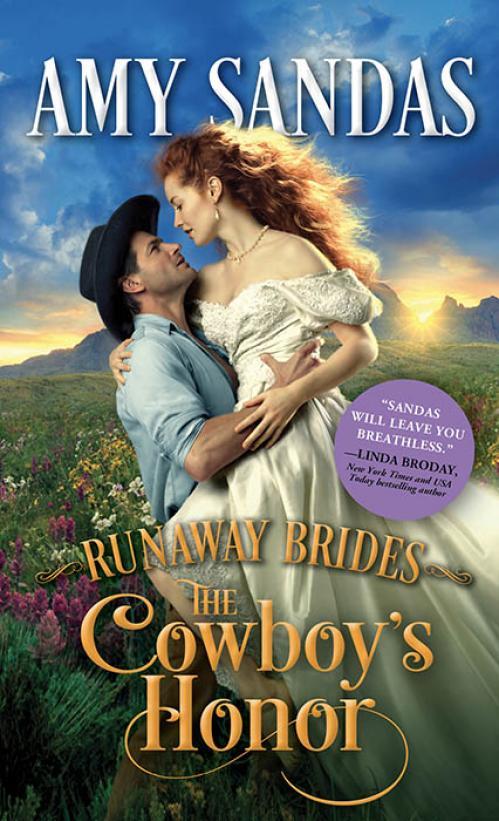 The Cowboy's Honor (Runaway Brides, n  2) by Amy Sandas