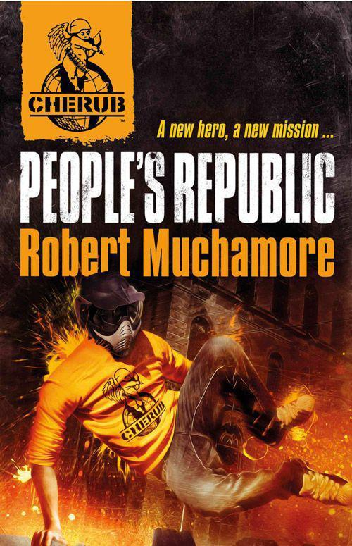 People's Republic (Cherub, n  13) by Robert Muchamore