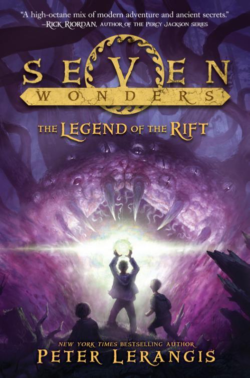 The Legend of the Rift (Seven Wonders, Book 5) by Peter Lerangis