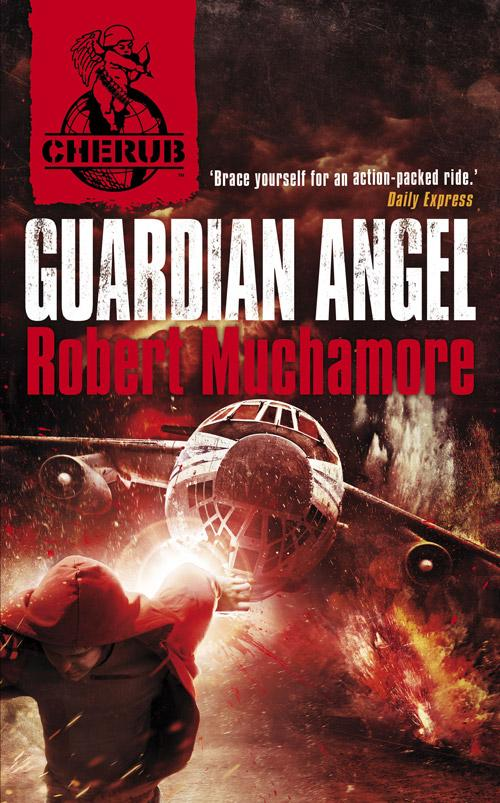 Guardian Angel (Cherub, n  14) by Robert Muchamore