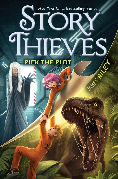 Pick the Plot (Story Thieves, n  4) by James Riley