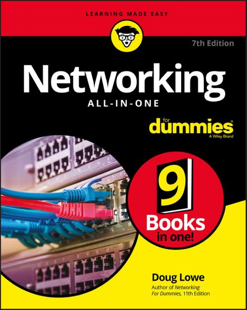 Networking All in One For Dummies bestselling guide for network administrators, fu...