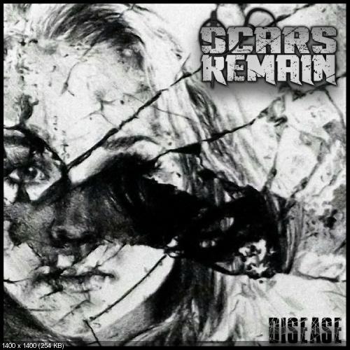 Scars Remain - Disease (Single) (2019)