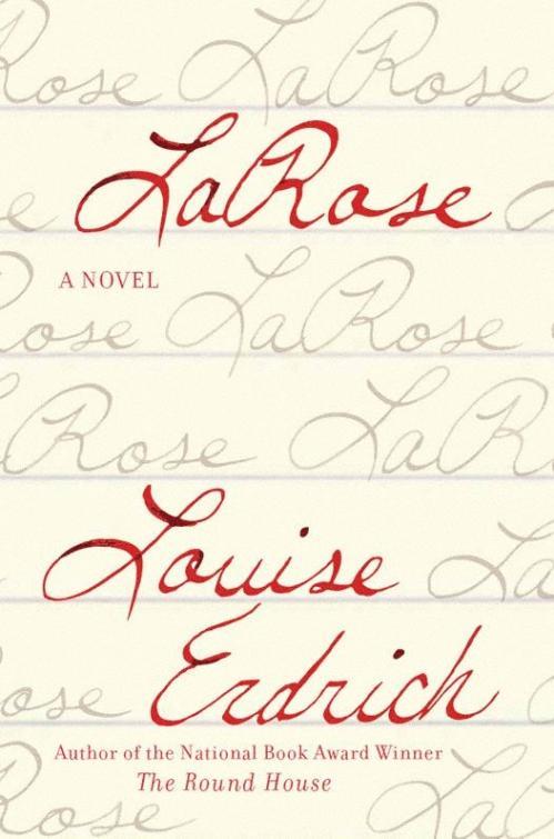 LaRose by Louise Erdrich