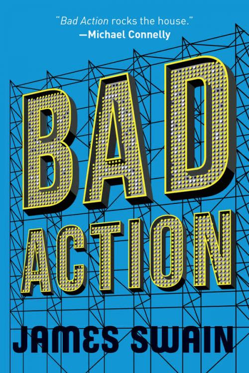 Bad Action (Billy Cunningham, n  2) by James Swain