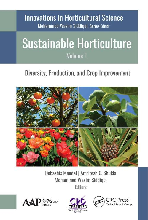 Sustainable Horticulture, Volume 1 Diversity, Production, and Crop Improvement (In...