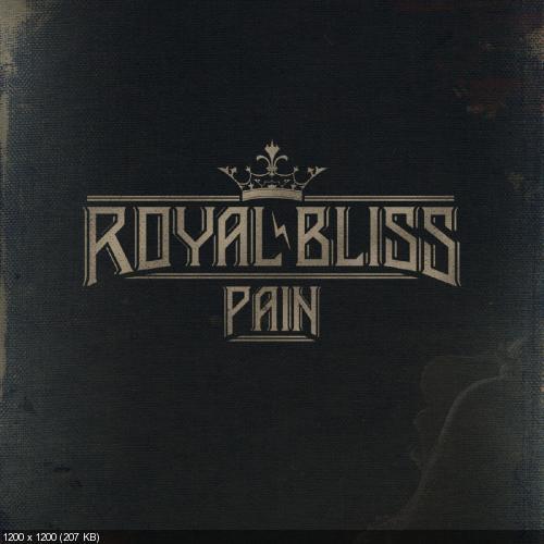 Royal Bliss - Pain (Single) (2019)