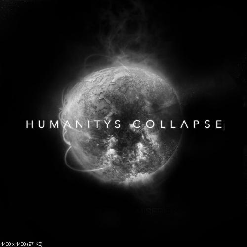 Bury Me Alive - Humanity's Collapse (Single) (2019)
