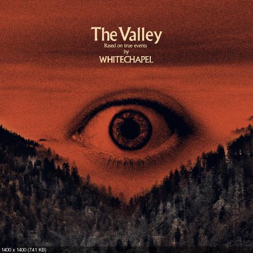 Whitechapel - The Valley (2019)