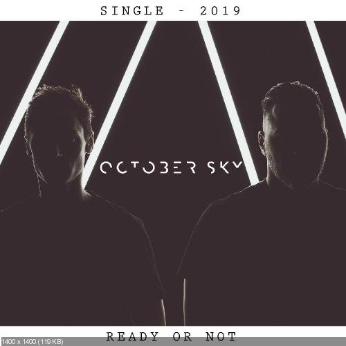 October Sky - Ready or Not (Single) (2019)
