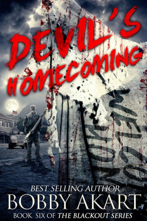 Devil's Homecoming (The Blackout, n  6) by Bobby Akart