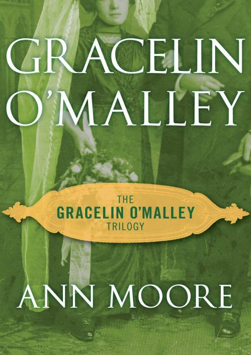 Ann Moore   Gracelin O'Malley Trilogy