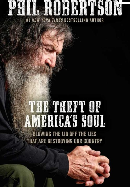 The Theft of America's Soul by Phil Robertson