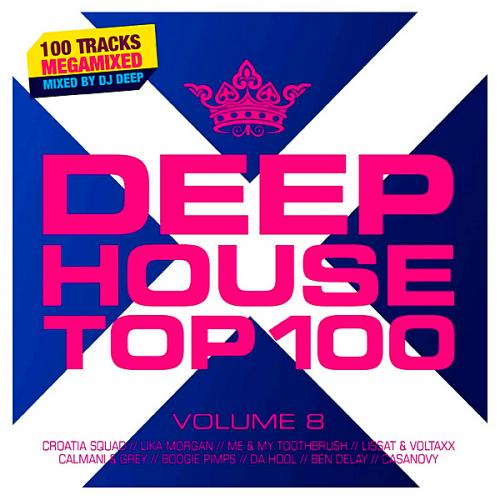 Deephouse Top 100 Vol 8 (2019)