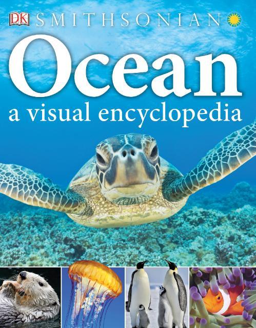 Ocean A Visual Encyclopedia (Visual Encyclopedia)