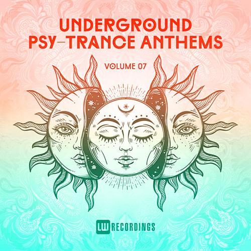 Underground Psy Trance Anthems Vol 07 (2019)