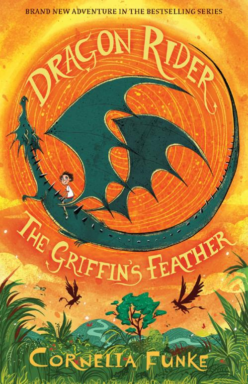 The Griffin's Feather (Dragon Rider, n  2) by Cornelia Funke