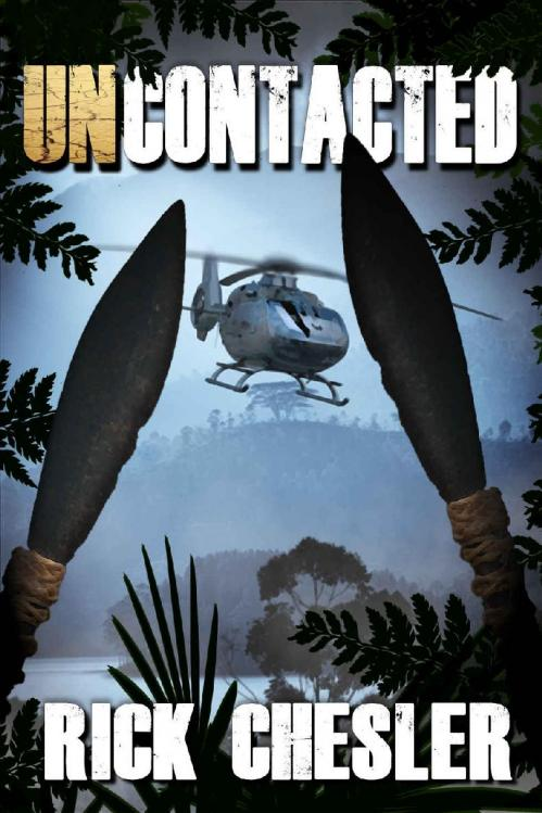 Uncontacted by Rick Chesler