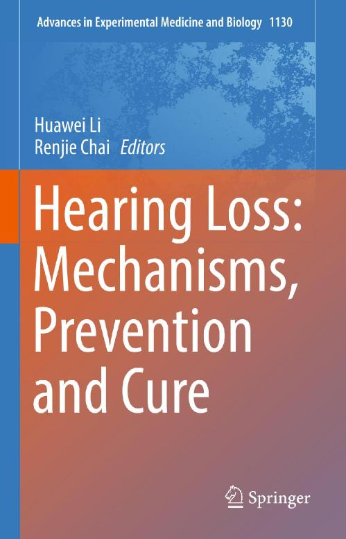 Hearing Loss Mechanisms, Prevention and Cure