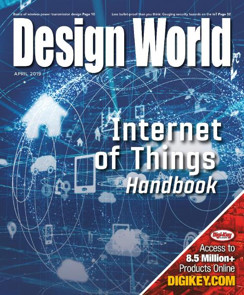 Design World - Internet of Things Handbook April 2019