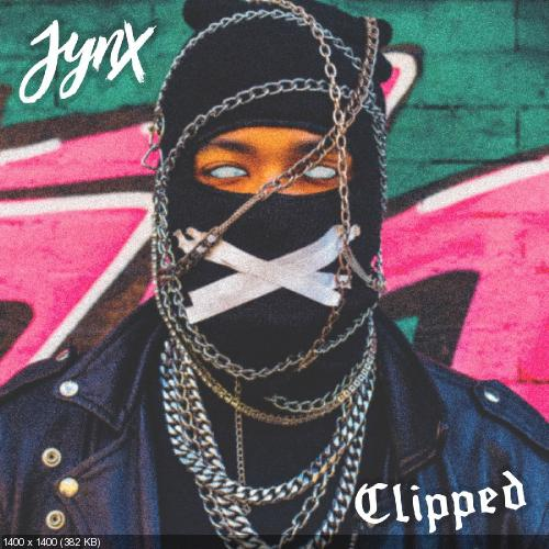 Jynx - Clipped (Single) (2019)