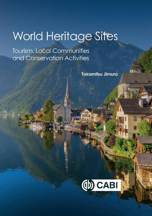 World Heritage Sites Tourism, Local Communities and Conservation Activities