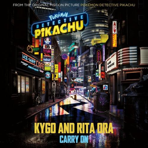 Kygo & Rita Ora - Carry On (From  Detective Pikachu ) Single (2019)