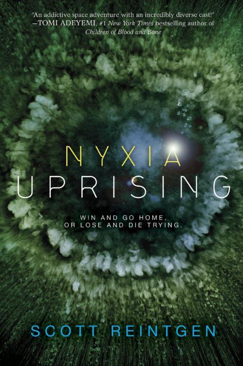 Nyxia Uprising (The Nyxia Triad, n  3) by Scott Reintgen