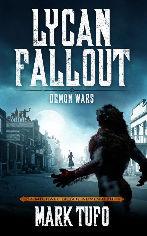 Lycan Fallout by Mark Tufo » Heroturko - Download All You Want