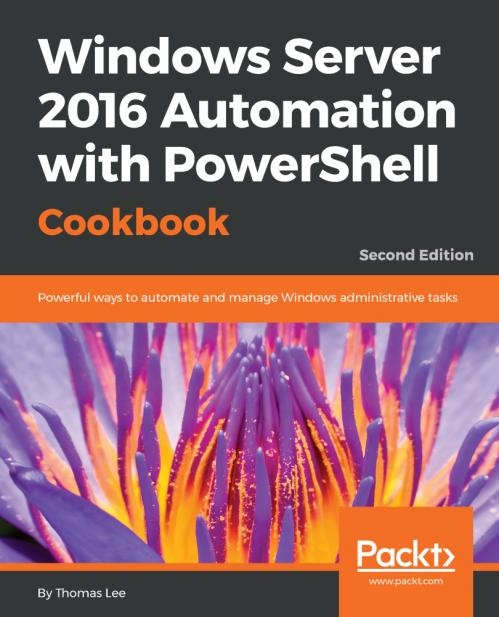 Windows Server 2016 Automation with PowerShell