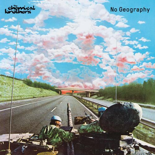 The Chemical Brothers   No Geography (2019) FLAC