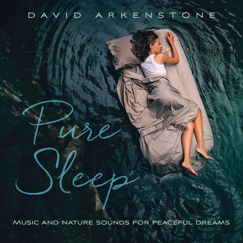 David Arkenstone   Pure Sleep (2019) FLAC