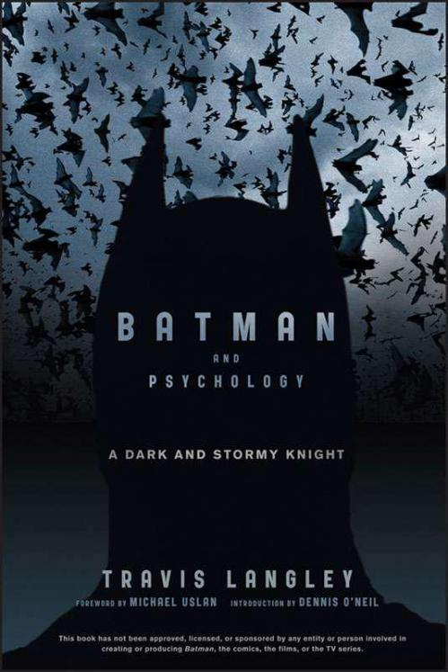 Batman and Psychology A Dark and Stormy Knight