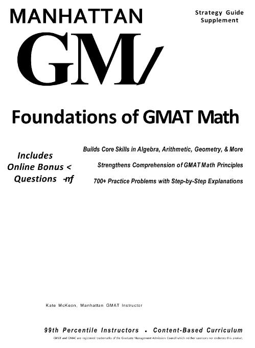 Manhattan GMAT Strategy Guide Supplement Foundations of GMAT Math
