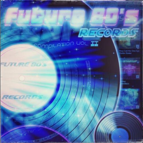 [2014] VA   Future 80's Records Compilation Vol  II