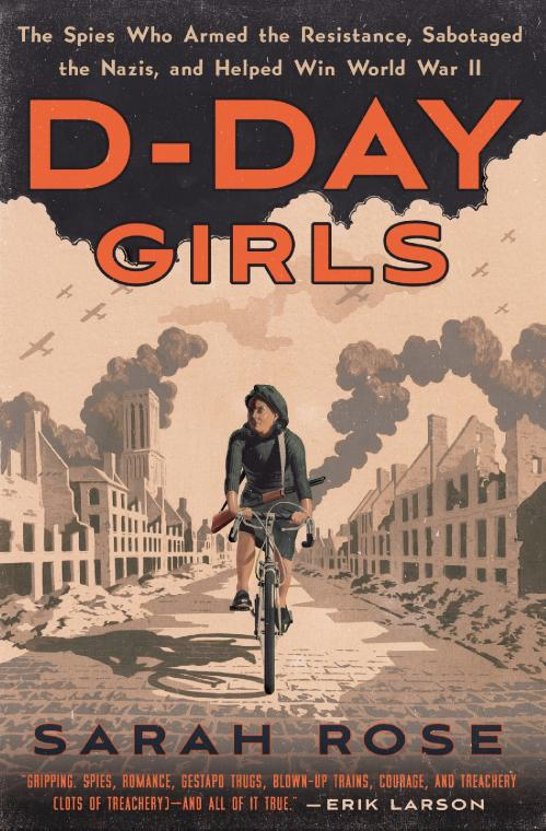 D Day Girls by Sarah Rose